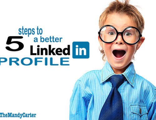 Improve your LinkedIn profile today in five steps