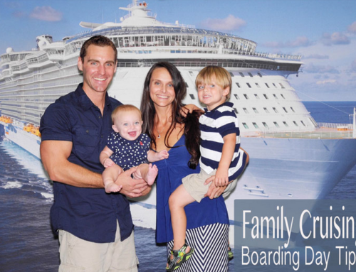 Cruising With Kids: Boarding Day Tips to Prepare You For Your Family Trip